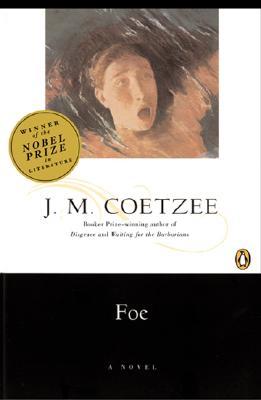 Foe By Coetzee, J. M.