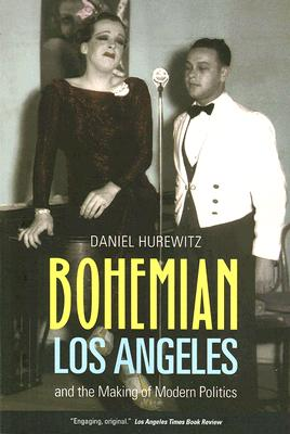 Bohemian Los Angeles By Hurewitz, Daniel